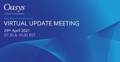 Oasys Virtual Update Meeting